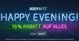 Body and Fit Night Deal – 15% auf alles!
