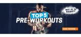 15% auf die TOP5 Pre-Workouts von Body&Fit