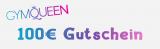 Gymqueen Gutschein -> 100€ Gewinnspiel